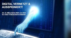 Digital vernetzt & ausspioniert: Online top informiert