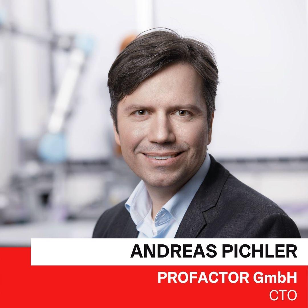 Dr. Andreas Pichler | PROFACTOR GmbH © Profactor