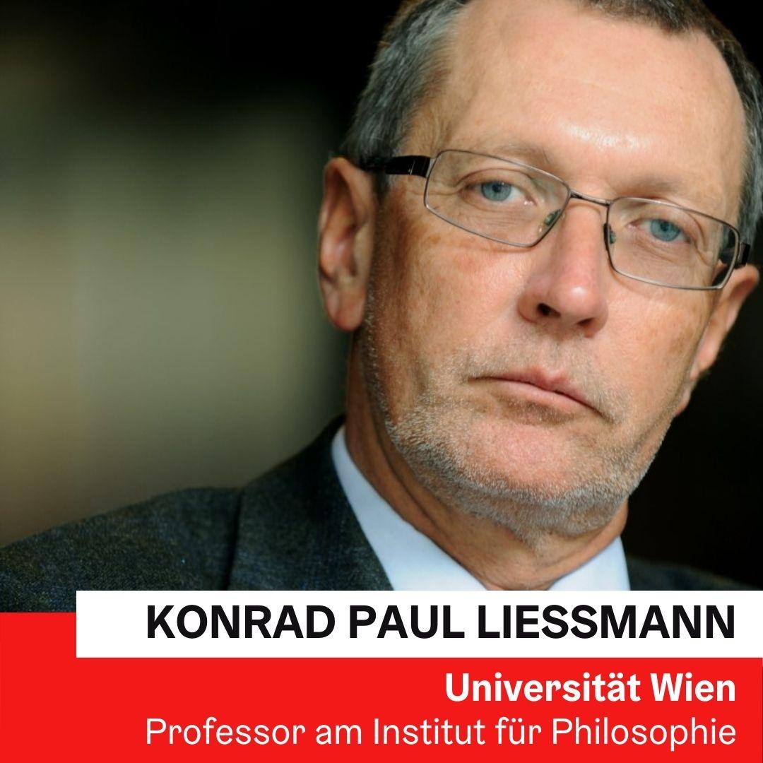 Univ. Prof. Dr. Konrad Paul Liessmann | Universität Wien © Zsolnay Verlag/ Heribert Corn