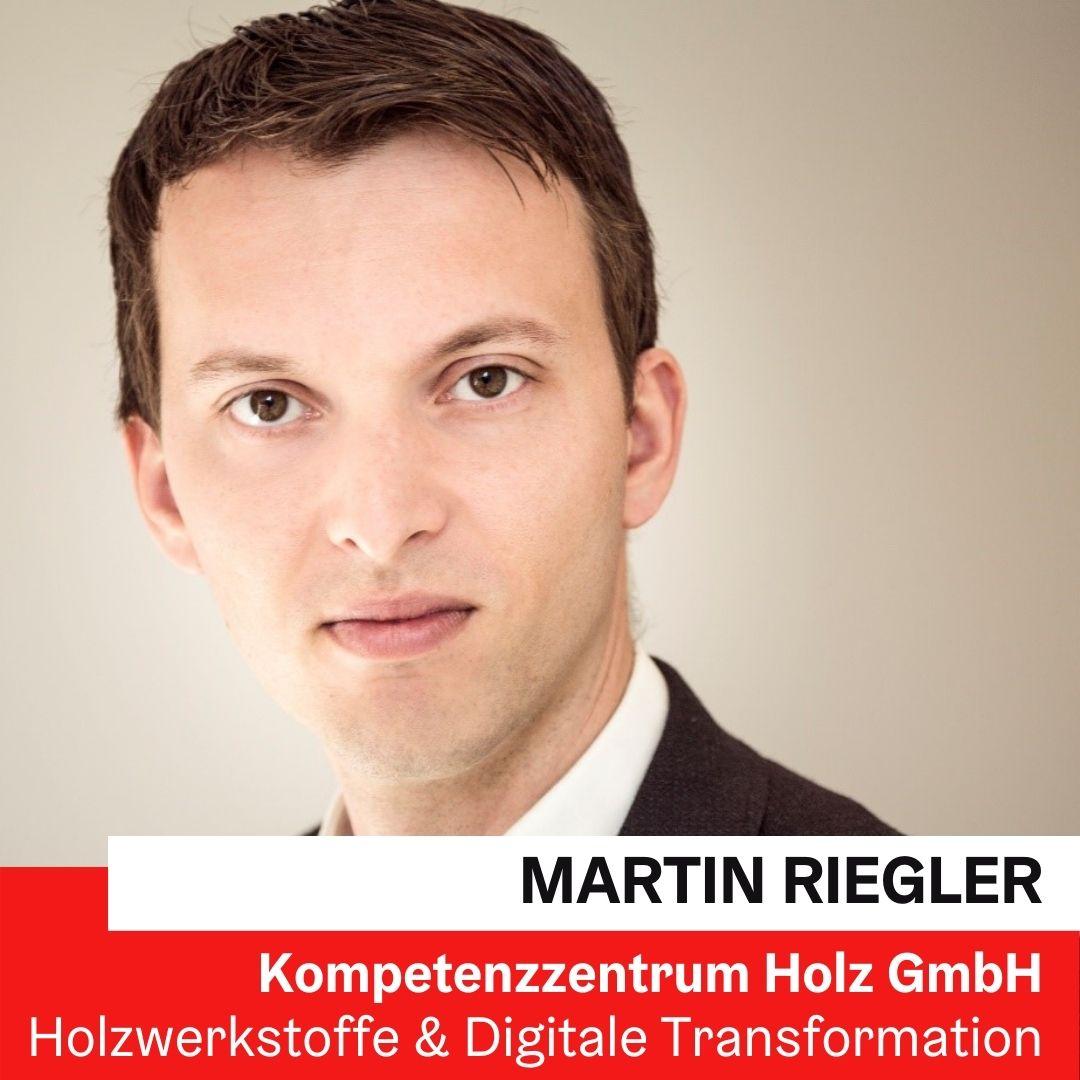 Dr. Martin Riegler | Teamleiter Holzwerkstoffe & Digitale Transformation © Kompetzenzzentrum Holz
