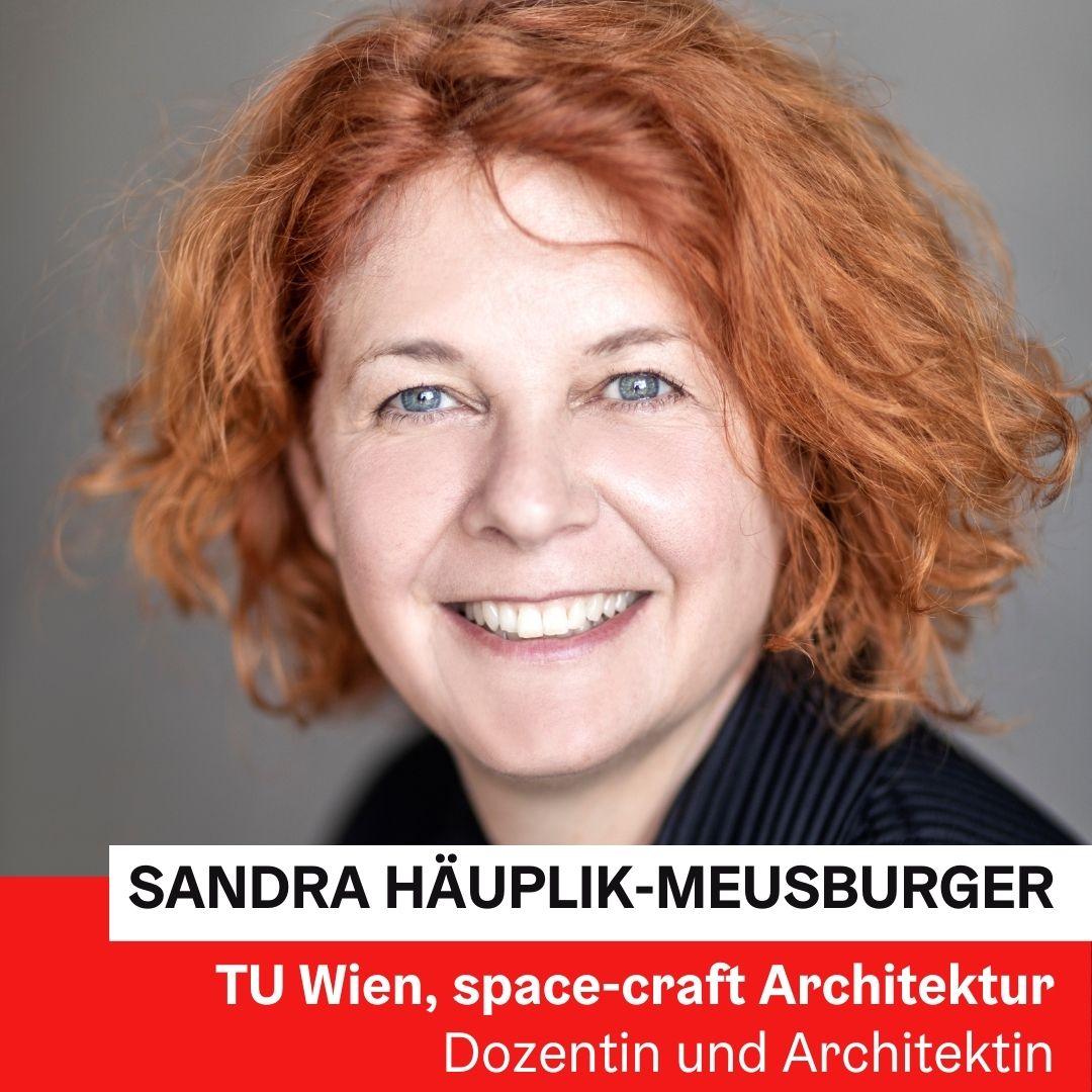 Dr. Ing. DI Sandra Häuplik-Meusburger | Technische Universität Wien, space-craft Architektur © Ernst Kainerstorfer