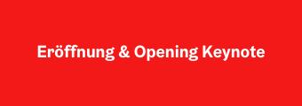 "Navigation zu Session ""Eröffnung & Opening Keynote"""
